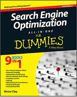 Bruce Clay: Search Engine Optimization for Dummies