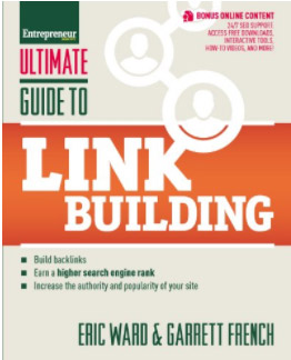 Eric Ward and Garret French: Ultimate Guide to Link Building