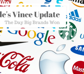 Google's Vince Update: The Day Big Brands Won