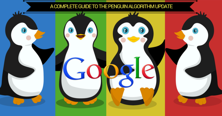 A Complete Guide to the Google Penguin Algorithm Update