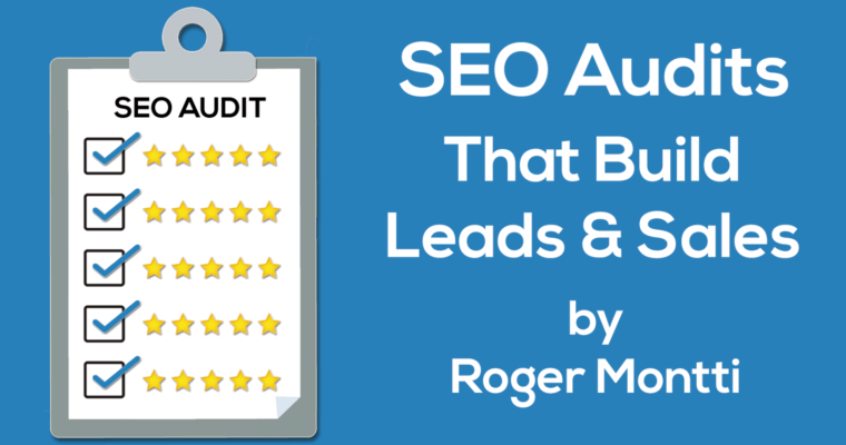 SEO Audits That Build Leads & Sales
