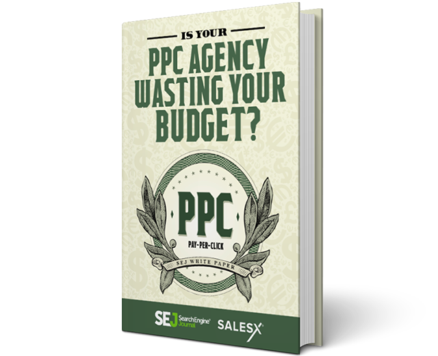 Is Your PPC Agency Wasting Your Budget?