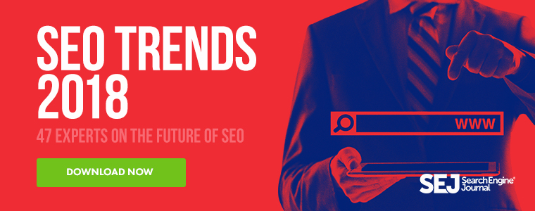 47 experts on the top seo trends that will matter in 2018 fandeluxe Gallery