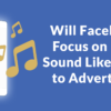 Is Facebook's New Direction Advertiser Friendly?