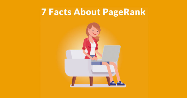 7 Useful Facts About PageRank