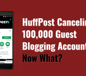 HuffPo Kills Contributor Program: What's the Future of Guest Blogging?