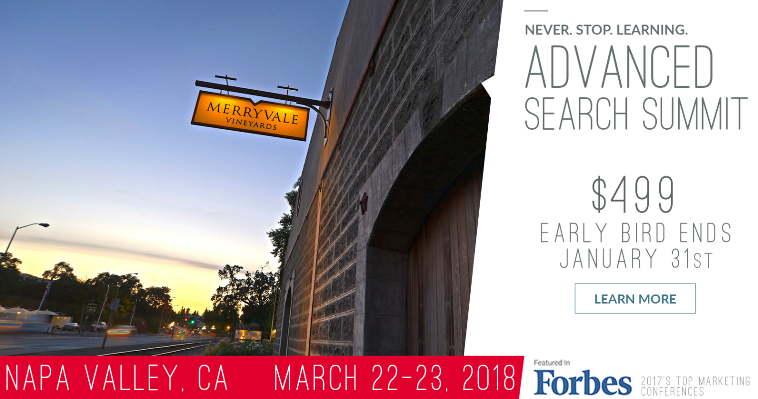 Advanced Search Summit Napa: An Experience You'll Never Forget!