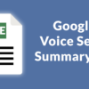 Google Voice Search Summary Algo