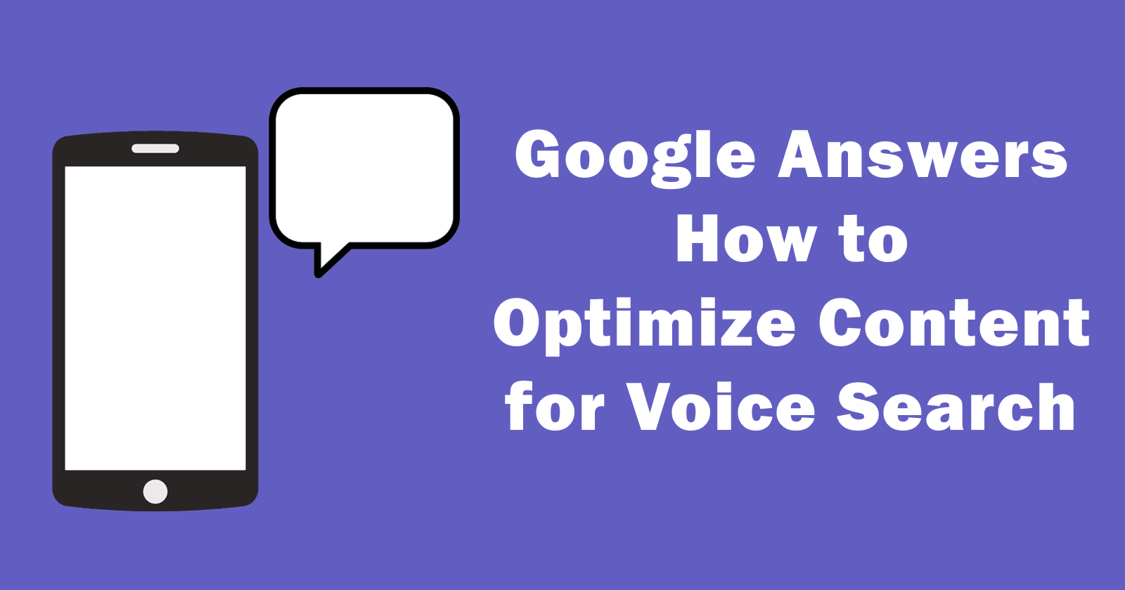 Google Answers How to Optimize Content for Voice Search by @martinibuster