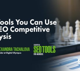 10+ Tools You Can Use for SEO Competitive Analysis