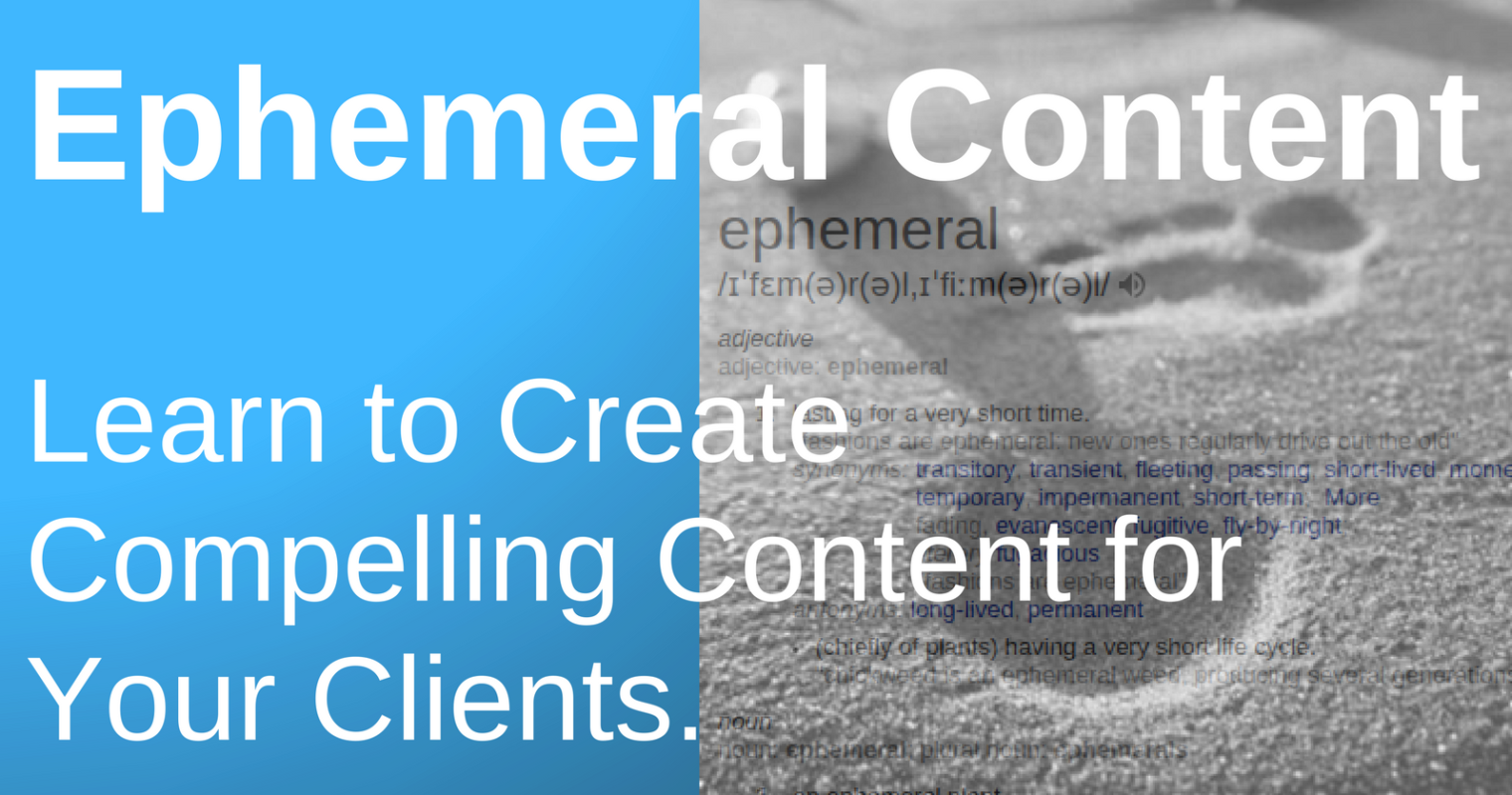 Ephemeral Content: Everything Marketers Need to Know