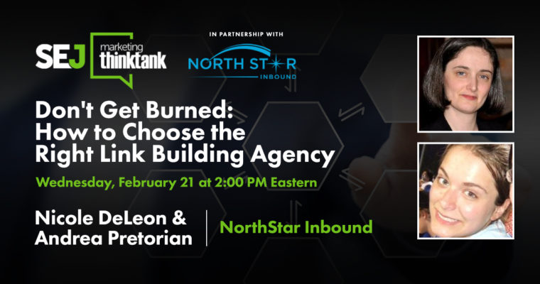 Don't Get Burned: How to Choose the Right Link Building Agency [Webinar]