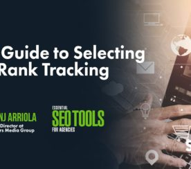 Your Guide to Selecting SEO Rank Tracking Tools