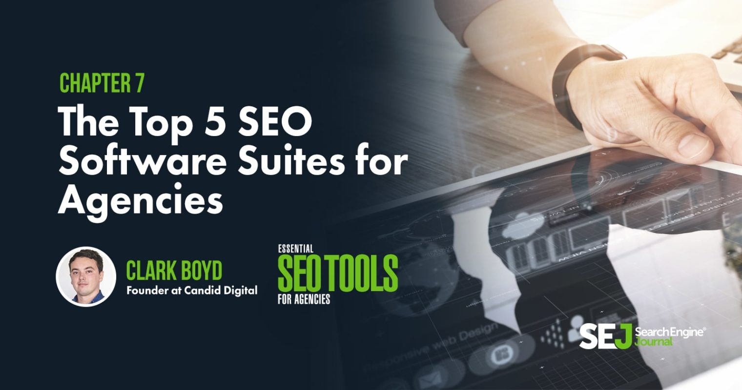 The Top 5 SEO Software Suites for Agencies