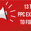 13 of Today鈥檚 Top PPC Experts to Follow