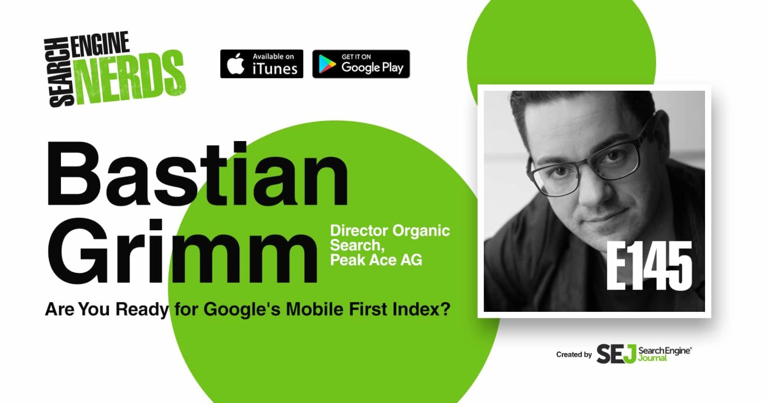 Are You Ready for Google's Mobile-First Index? [PODCAST]