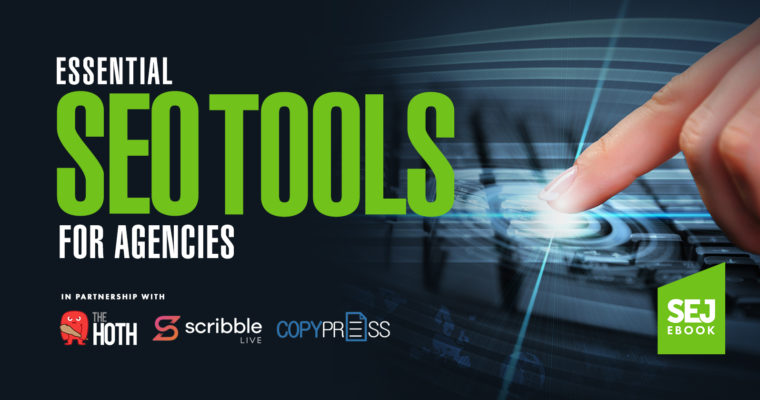 Get Our New Ebook: Essential SEO Tools for Agencies