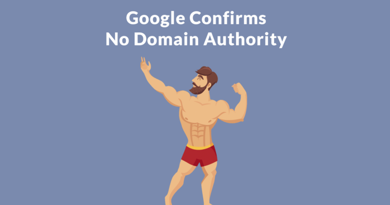 John Mueller Rebuts Idea that Google Uses Domain Authority Signal
