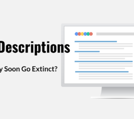 Will Meta Descriptions Soon Go Extinct?