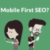 7 Ways a Mobile First Index Impacts SEO