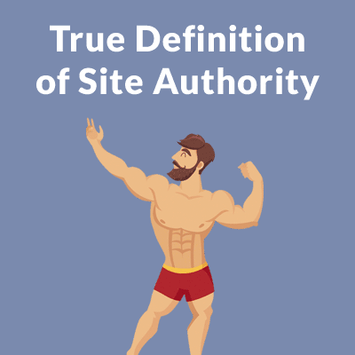 True definition of site authority