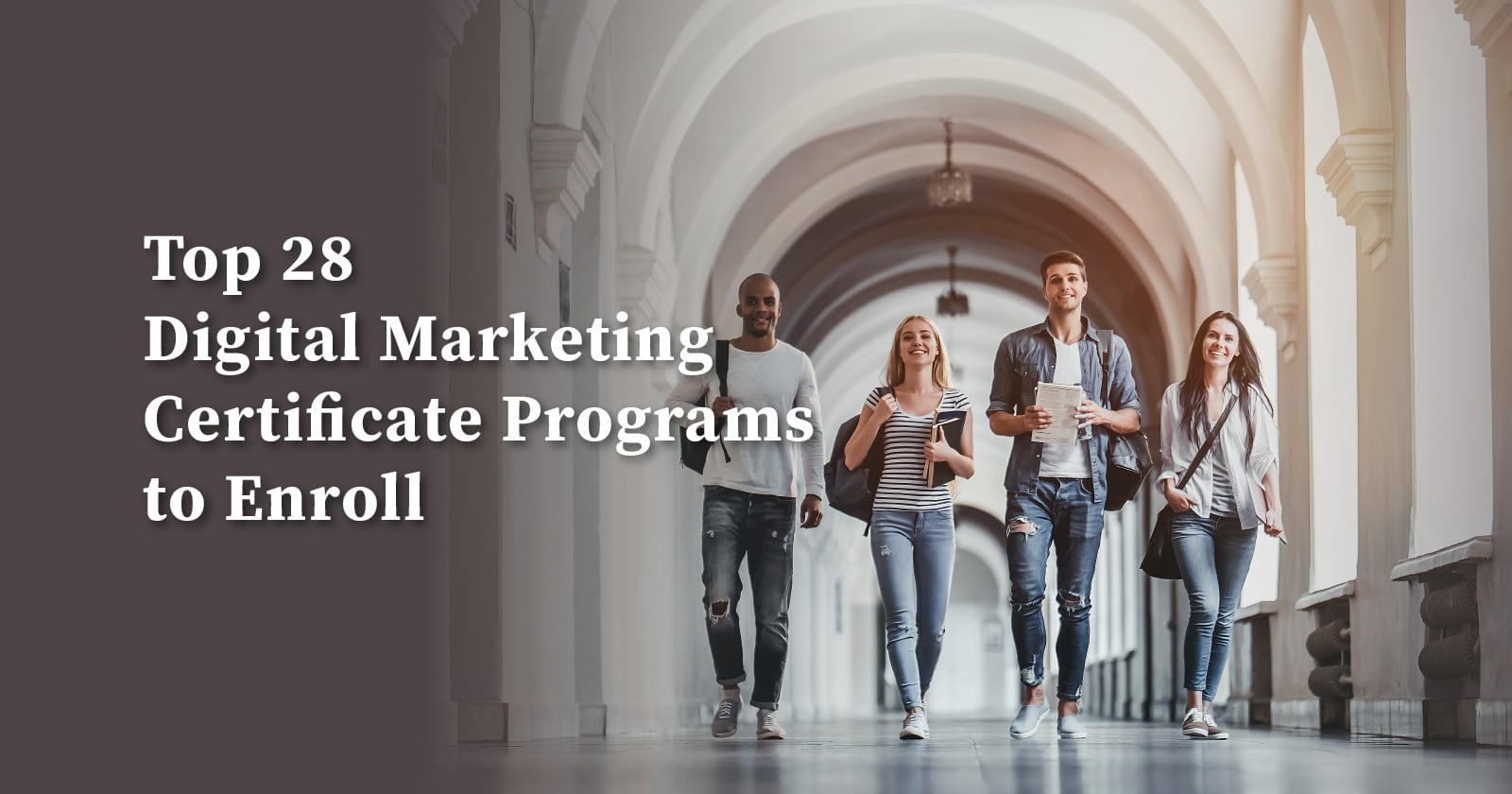 The Top 28 Digital Marketing Certificate Programs To Enroll