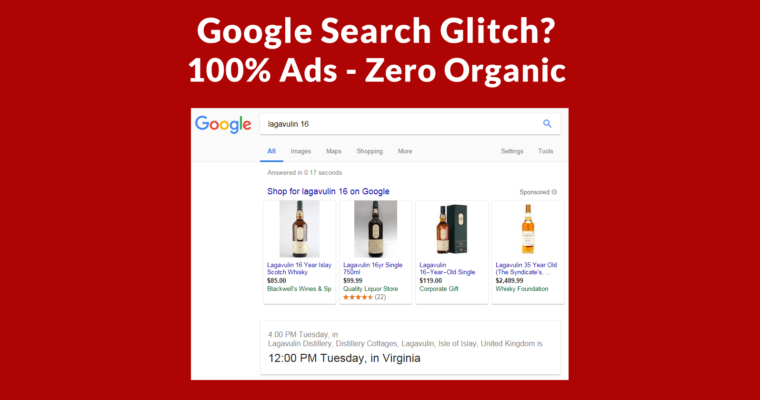 Google Search Glitch? 100% Ads – Zero Organic Links