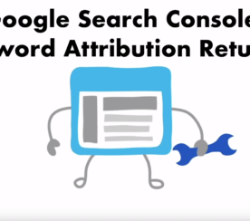 Google Search Console: Keyword Attribution Returns?