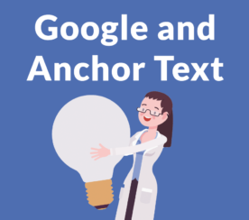 Anchor Text Best Practices for Google