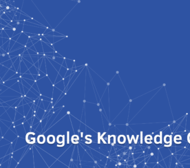 How to Maximize Your Reach Using Google鈥檚 Knowledge Graph