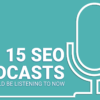 Keep Up With SEO With These 15 Search Podcasts