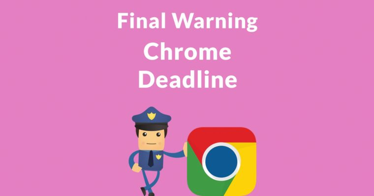 Google Chrome Issues Final Warning on HTTPS