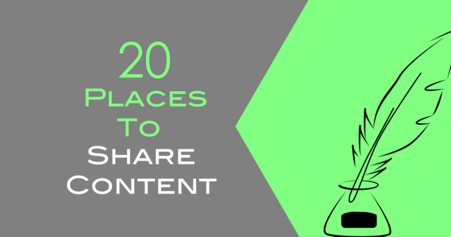 20 Places You Should Be Sharing Your Content