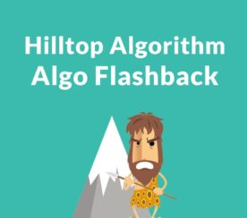 Google's Hilltop Algorithm – A Foundation for Modern SEO