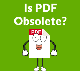 PDF Obsolete for a Mobile First Internet?