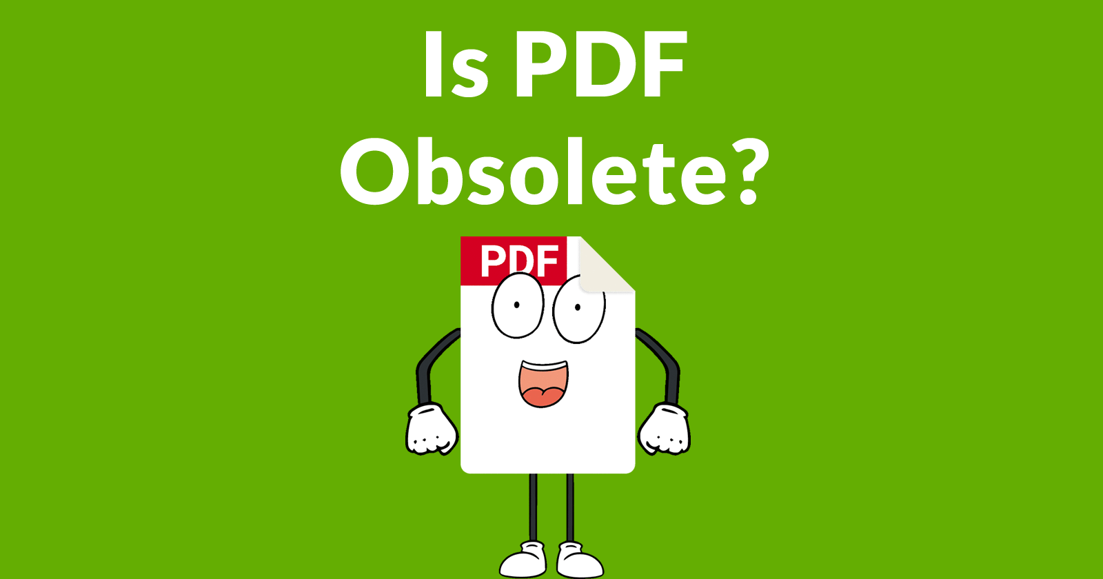 PDF Obsolete for a Mobile First Internet? – Search Engine Journal