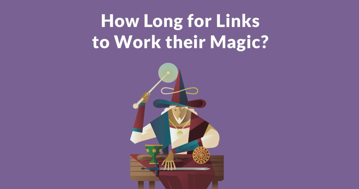How Long it Takes for a Link to Affect Rankings