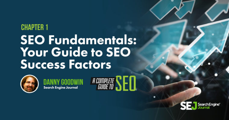 SEO Fundamentals: Your Guide to SEO Success Factors