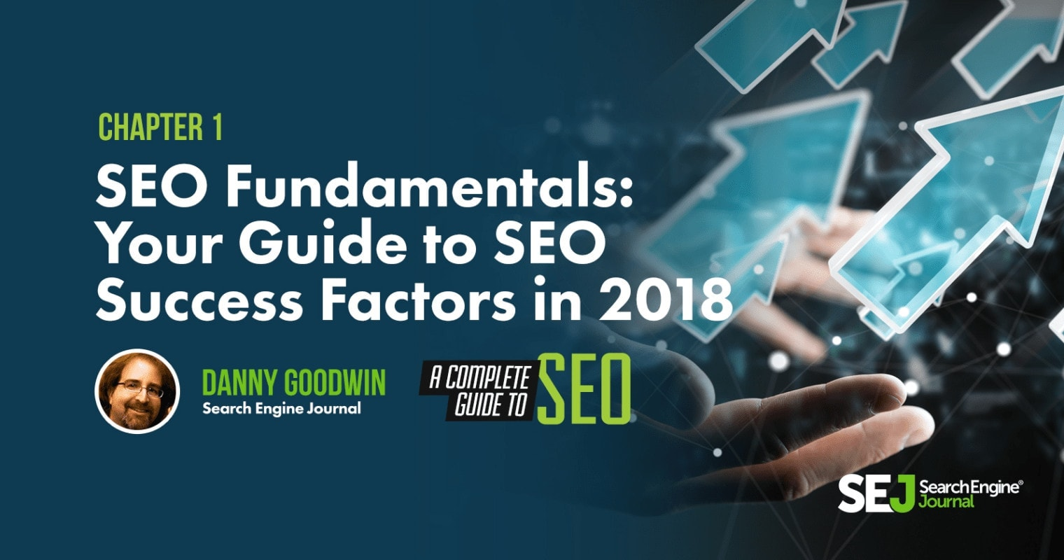SEO Fundamentals: Your Guide to SEO Success Factors in 2018