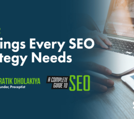 5 Things Every SEO Strategy Needs