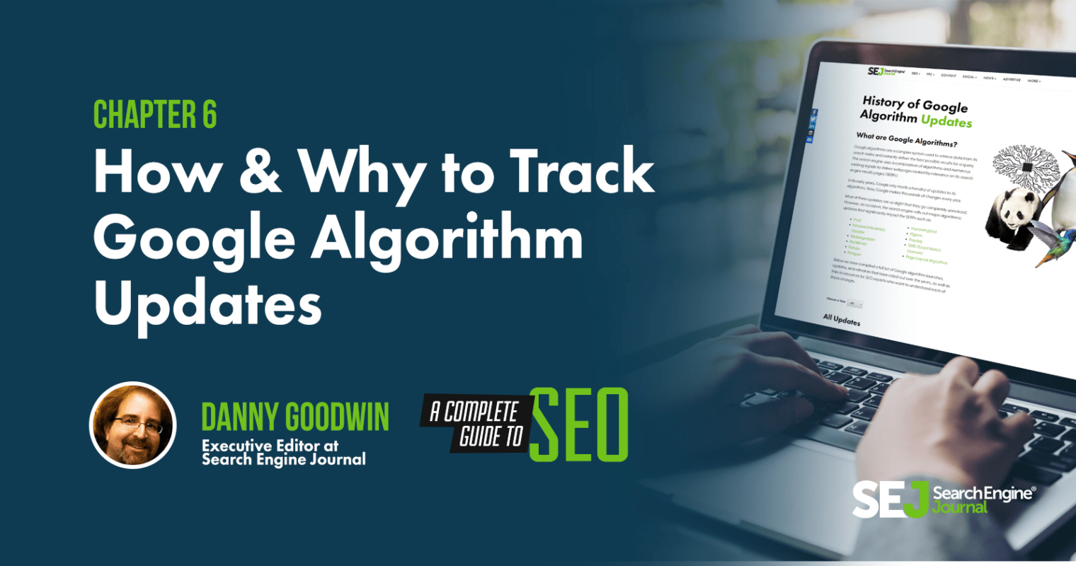 Why & How to Track Google Algorithm Updates