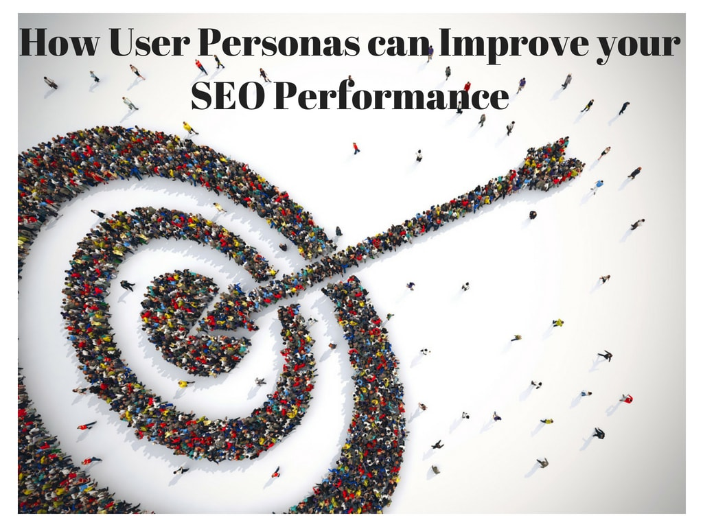 How User Personas can Improve your SEO Performance Final