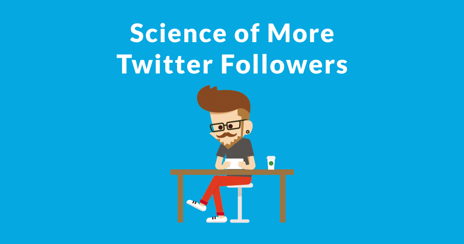 How to Get More Twitter Followers, According to Science