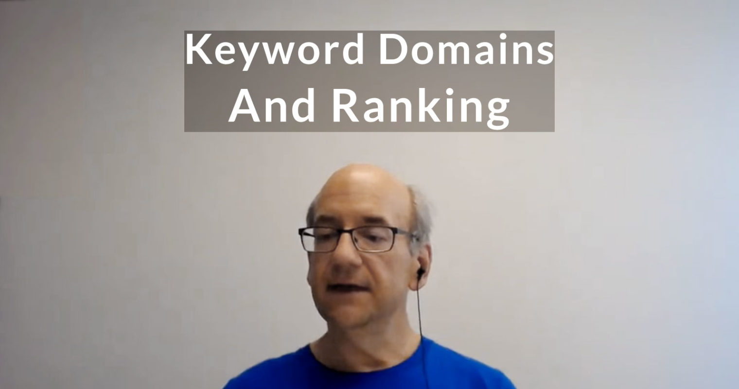 Google on Ranking Power of Keyword Domains