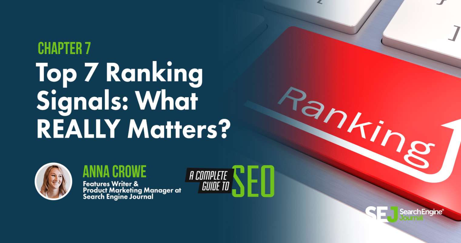 Top 7 Ranking Factors: What REALLY Matters for SEO