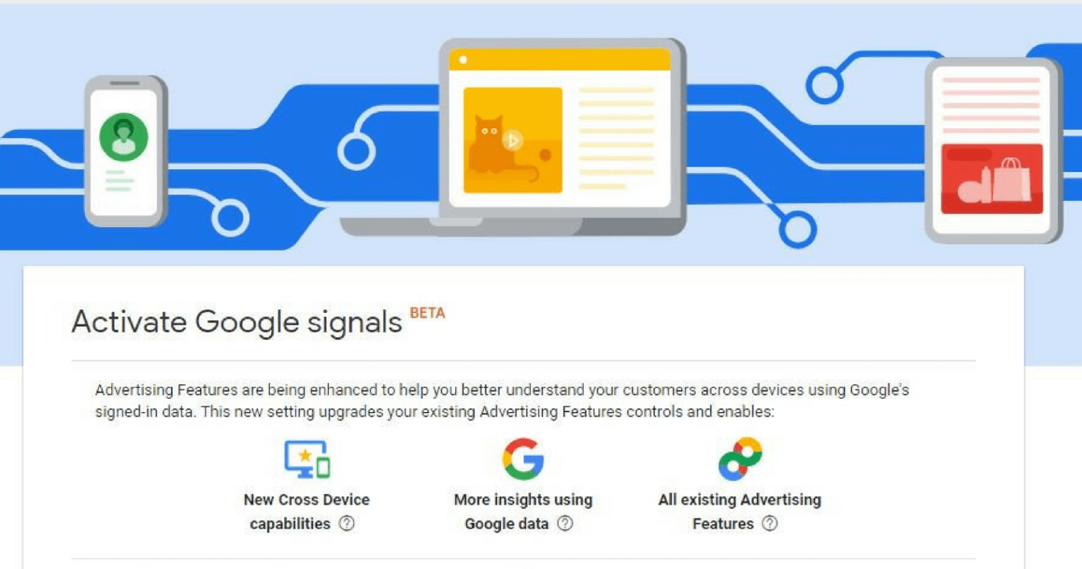 Google Analytics Introduces Cross Device Capabilities With 'Google Signals'