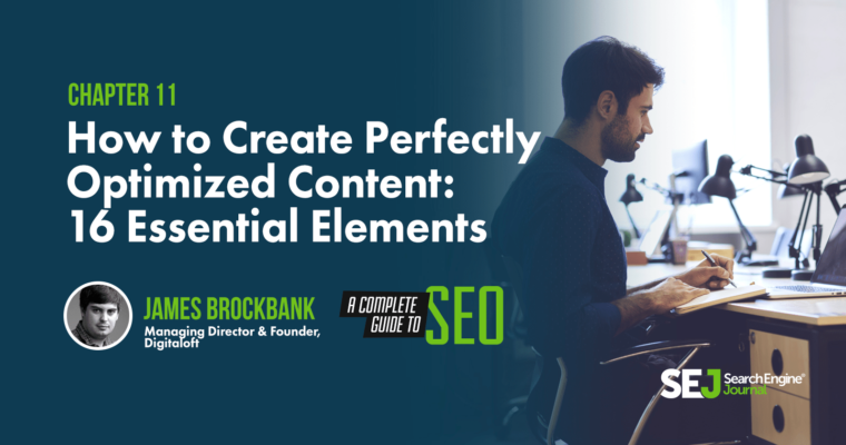 How to Create Perfectly Optimized Content: 16 Essential Elements