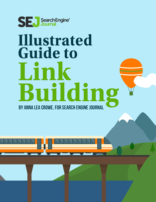 Link Building 2018 Guide: The Best Ways to Acquire & Earn Links
