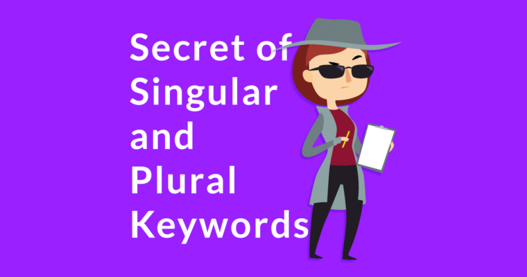 Google Explains Why Singular and Plurals Rank Differently