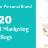 20 Top Digital Marketing Blogs That Accept Guest Posts